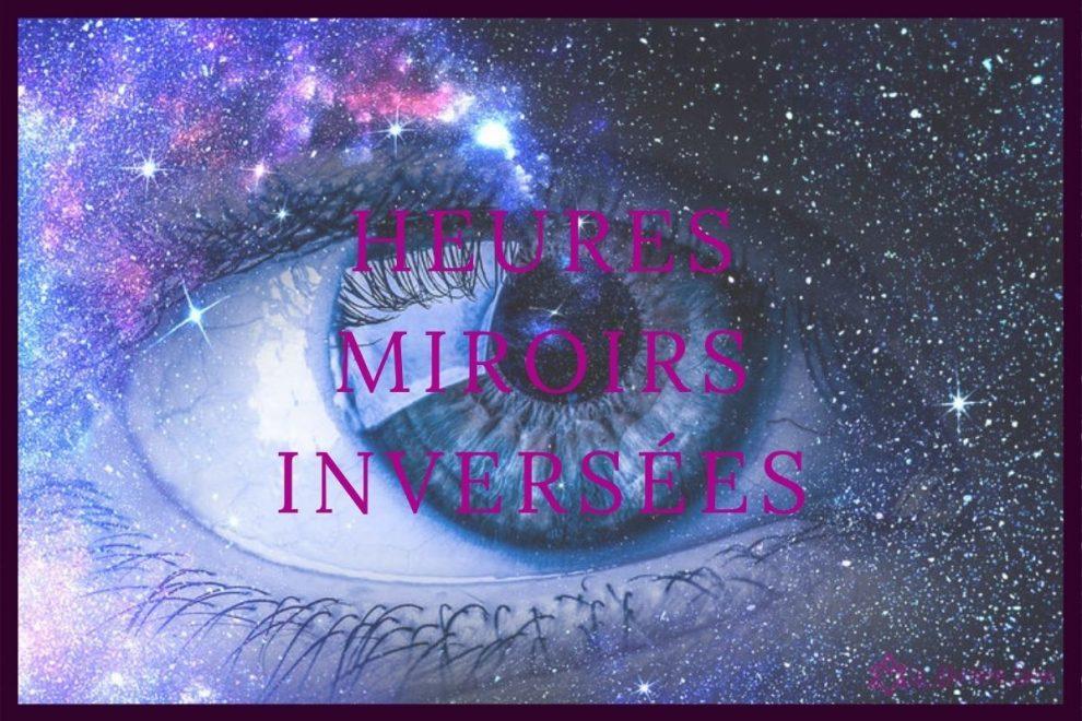 heure miroir inversée - signification et interpretation