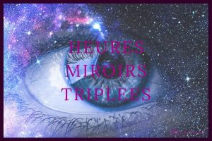 heure miroir triplée - signification et interpretation