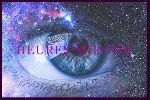tout savoir sur les heures miroirs - signification et interpretation